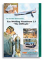 "Aluminum Gas Welding 2.1, ""The Difficult"" DVD"